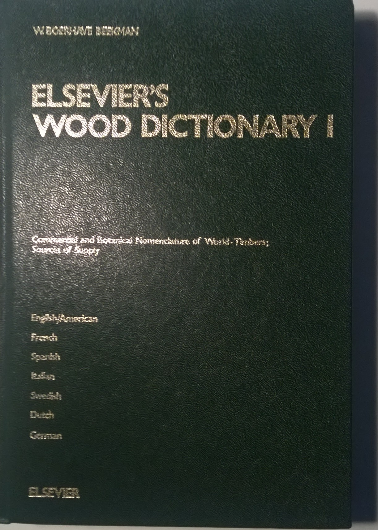 Elsevier's Wood Dictionary in Seven Languages, Vol. 1