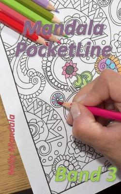 Mandala PocketLine Band 3 - Entspannen mit Mandalas - Mandala Malbuch für Erwachsene
