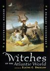 Witches of the Atlantic World
