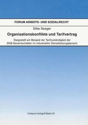 Organisationskonflikte Und Tarifvertrag