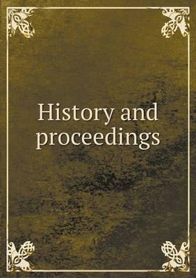 History and Proceedings