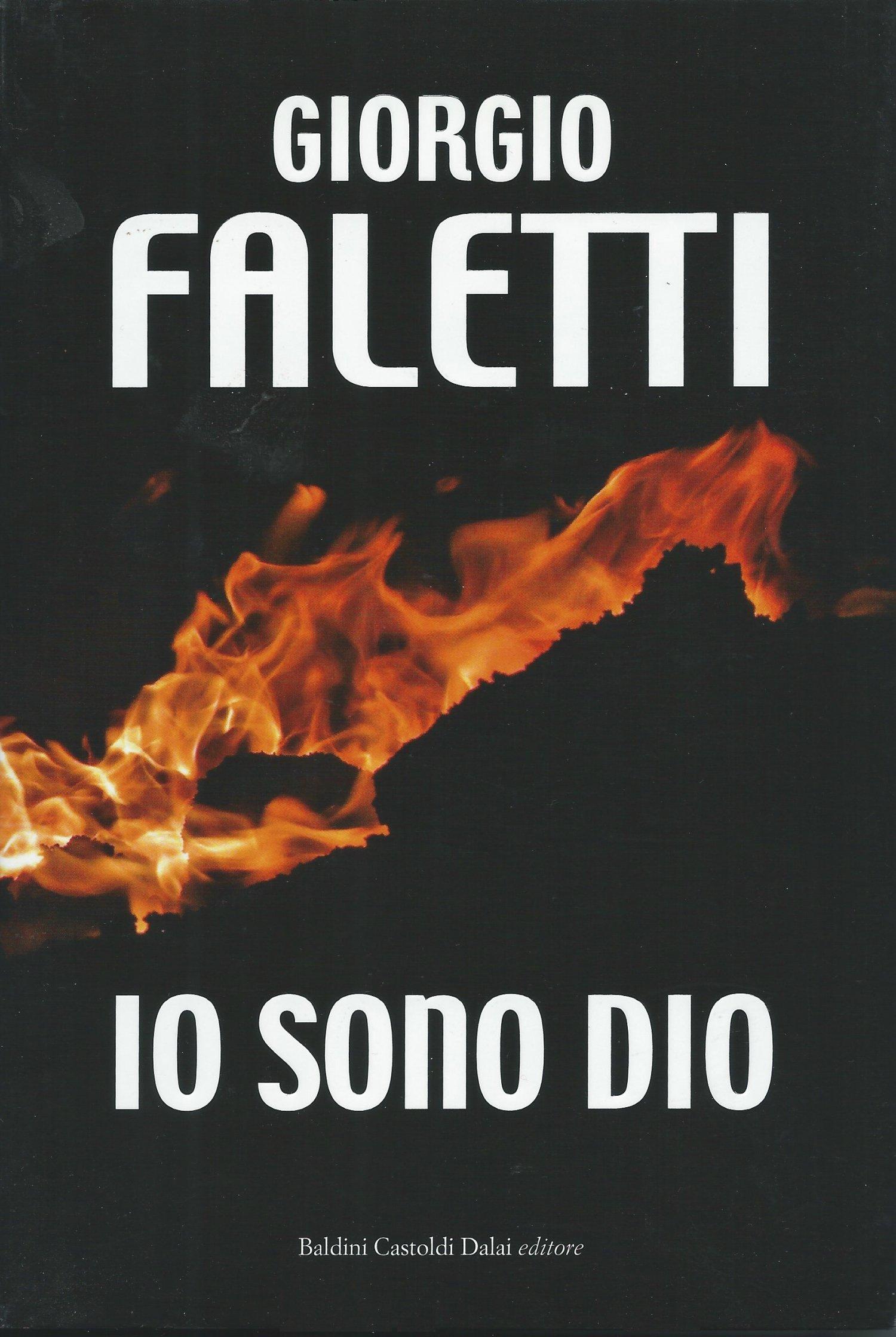 Io sono Dio, Giorgio Faletti