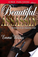 Beautiful Assassin [Brothers of the Absinthe Club 5]