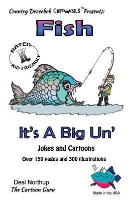 Fish - It's a Big 'un