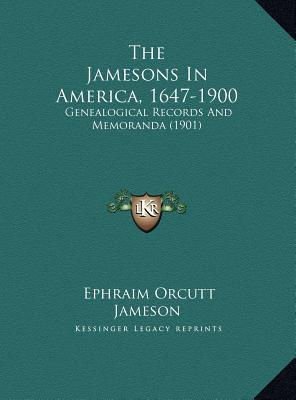 The Jamesons in America, 1647-1900