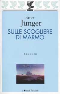 Ernst Junger, Sulle scogliere di marmo