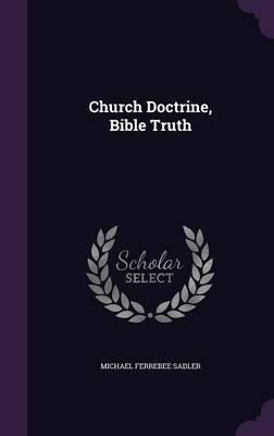 Church Doctrine, Bible Truth