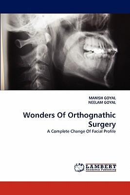 Wonders Of Orthognathic Surgery