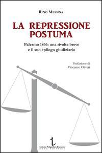 La rpressione postuma. Palermo 1866