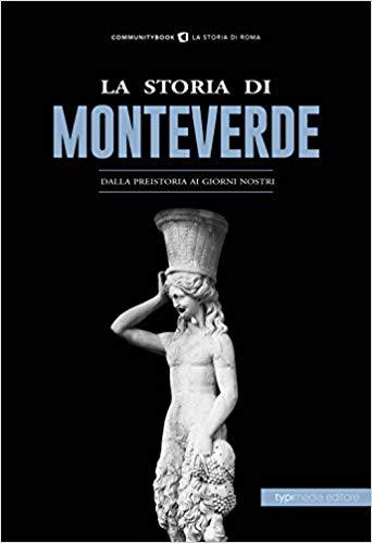 La storia di Monteverde