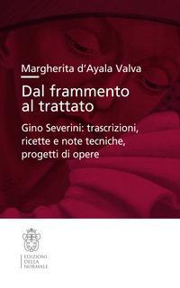 Dal frammento al trattato. Gino Severini