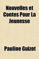 Nouvelles Et Contes Pour La Jeunesse