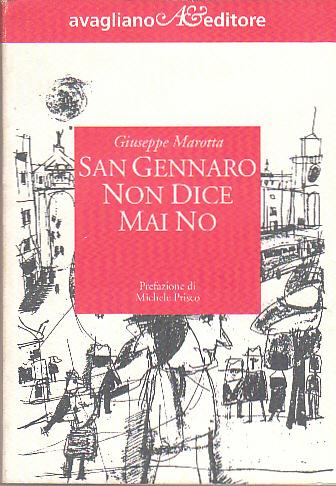 San Gennaro non dice mai no