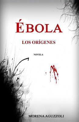 Ebola Los Origenes