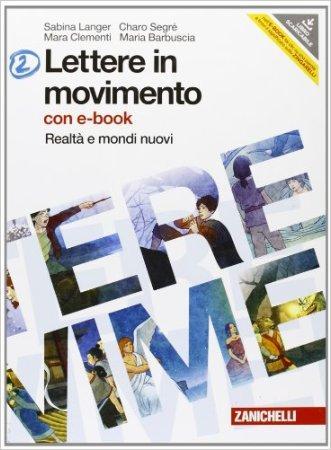 Lettere in movimento. Per la Scuola media. Con DVD-ROM. Con espansione online