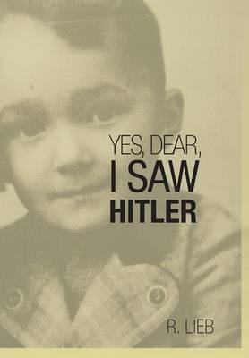 Yes, Dear, I Saw Hitler