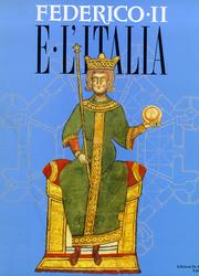 Federico II e l'Italia. Percorsi, luoghi, segni e strumenti