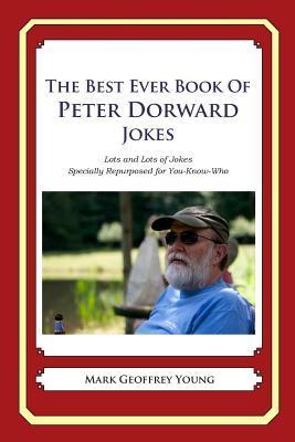 The Best Ever Book of Peter Dorward Jokes