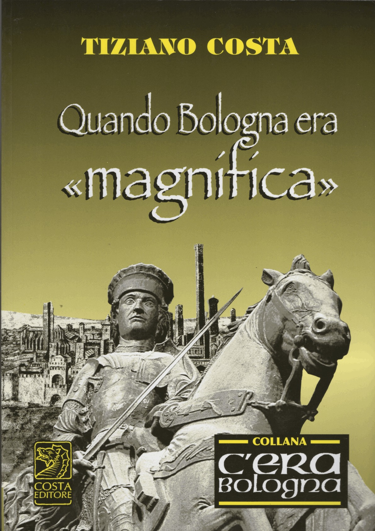 Quando Bologna era «magnifica»