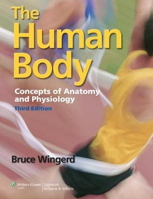 The Human Body, 3rd Ed + the Human Body Student Notebook and Study Guide