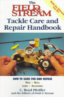 The Field and Stream Tackle Care Handbook