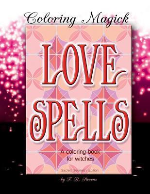 Love Spells Adult Coloring Book