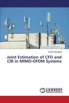 Joint Estimation of CFO and CIR in MIMO-OFDM Systems