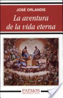La aventura de la vida eterna