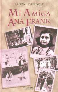 Mi Amiga Ana Frank