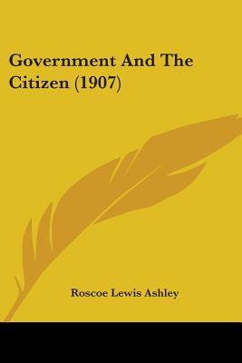 Government and the Citizen (1907)