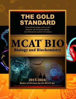 Gold Standard New MCAT Bio