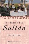 El Medico Del Sultan/ the Doctor King