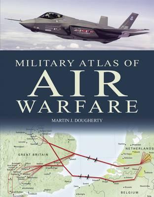 The Military Atlas of Air Warfare