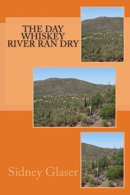 The Day Whiskey River Ran Dry