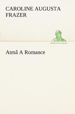 Atmâ A Romance