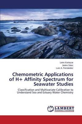 Chemometric Applications of H+ Affinity Spectrum for Seawater Studies