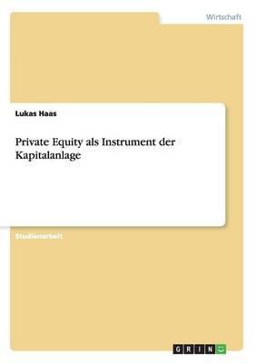 Private Equity als Instrument der Kapitalanlage