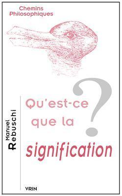 Qu'est-ce Que La Signification?