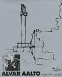 Alvar Aalto in His Own Words