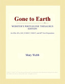 Gone to Earth (Webster's Portuguese Thesaurus Edition)
