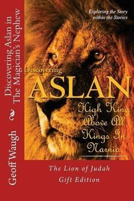 Discovering Aslan in the Magician's Nephew