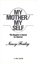 MY MOTHER MY SELF