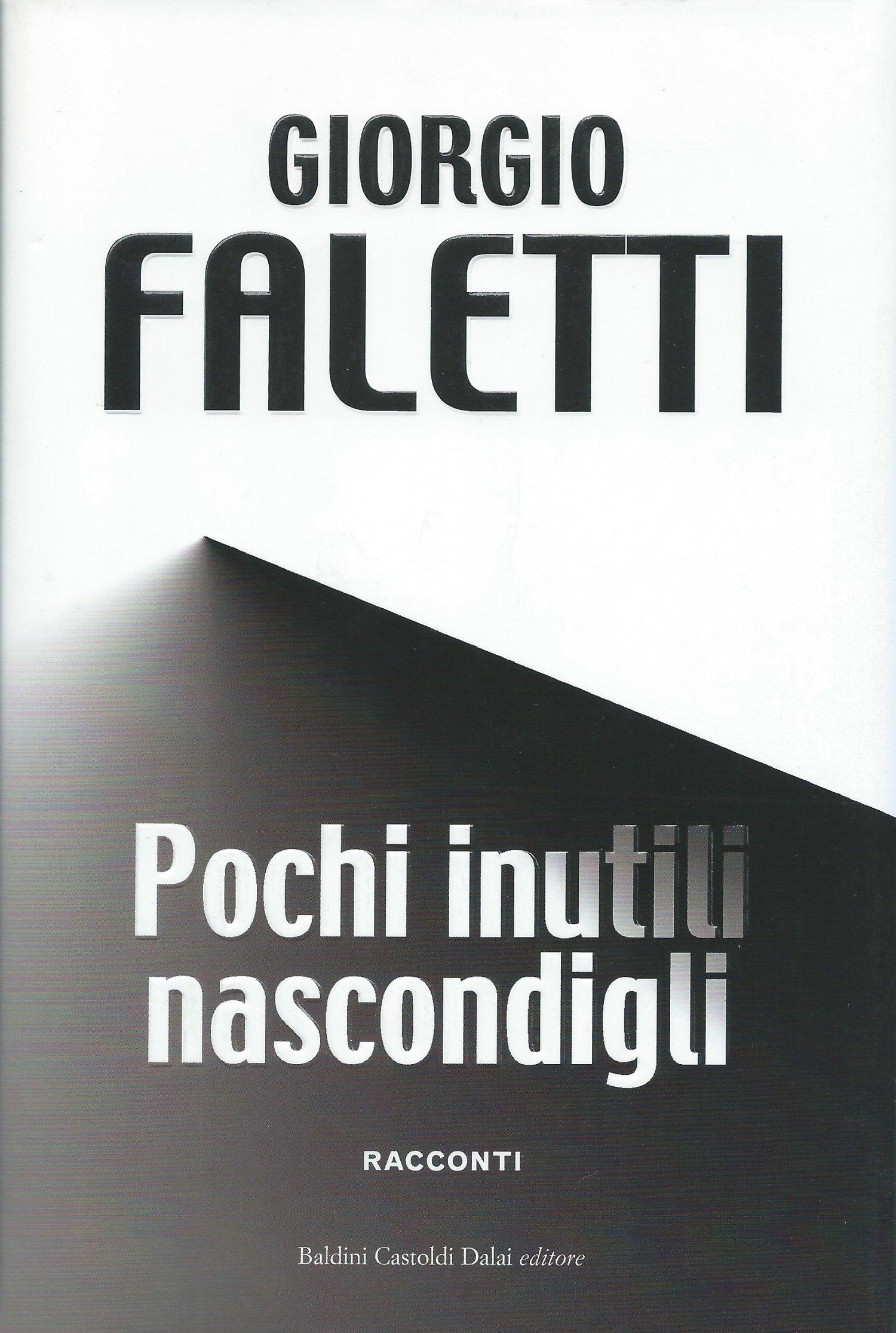 V TURNO - 2 giro - Gialli/Thriller/legal-thriller- si legge: Pochi inutilki nascondigli - Giorgio Faletti Image_book