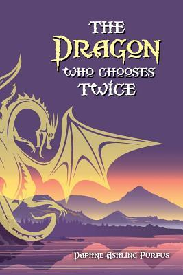 The Dragon Who Chooses Twice