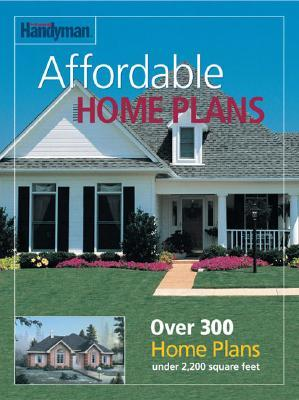 The Family Handyman Affordable Home Plans