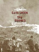 The Earth Shook, the Sky Burned