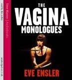 The Vagina Monologue...