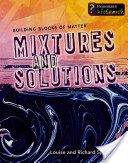 Mixtures and Solutio...
