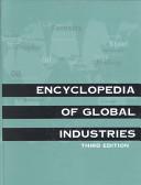Encyclopedia of Global Industries 3