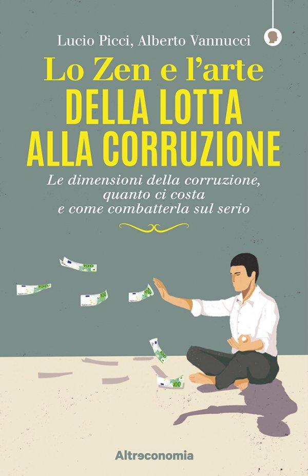 Lo zen e l'arte della lotta alla corruzione